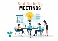 Small Tips for Big Meetings
