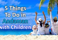 5 Things To Do in Andaman with Children