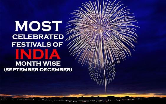Most Celebrated Festivals of India, Month wise (September-December)